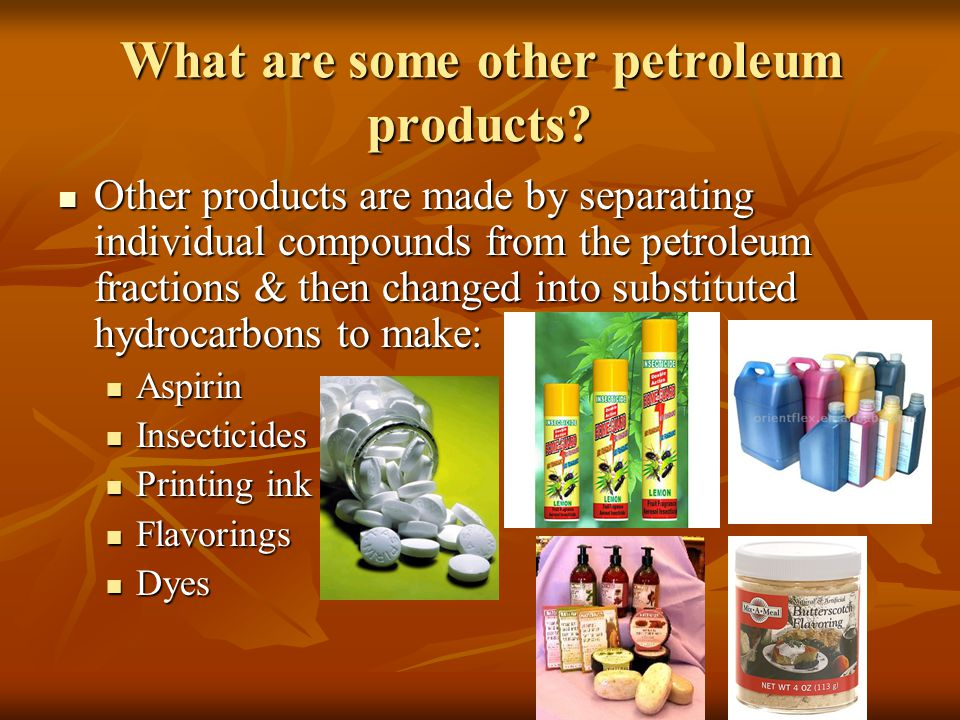 What are some other petroleum products