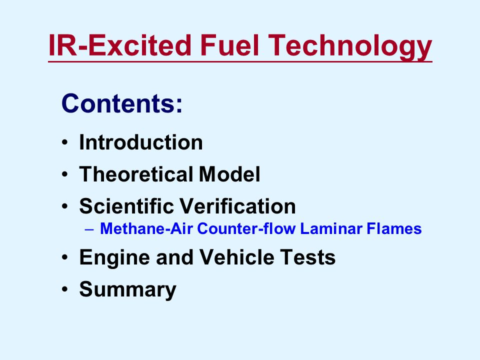 IR-Excited Fuel Technology