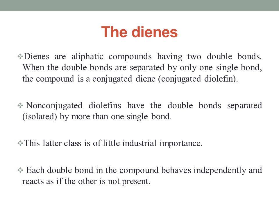 The dienes