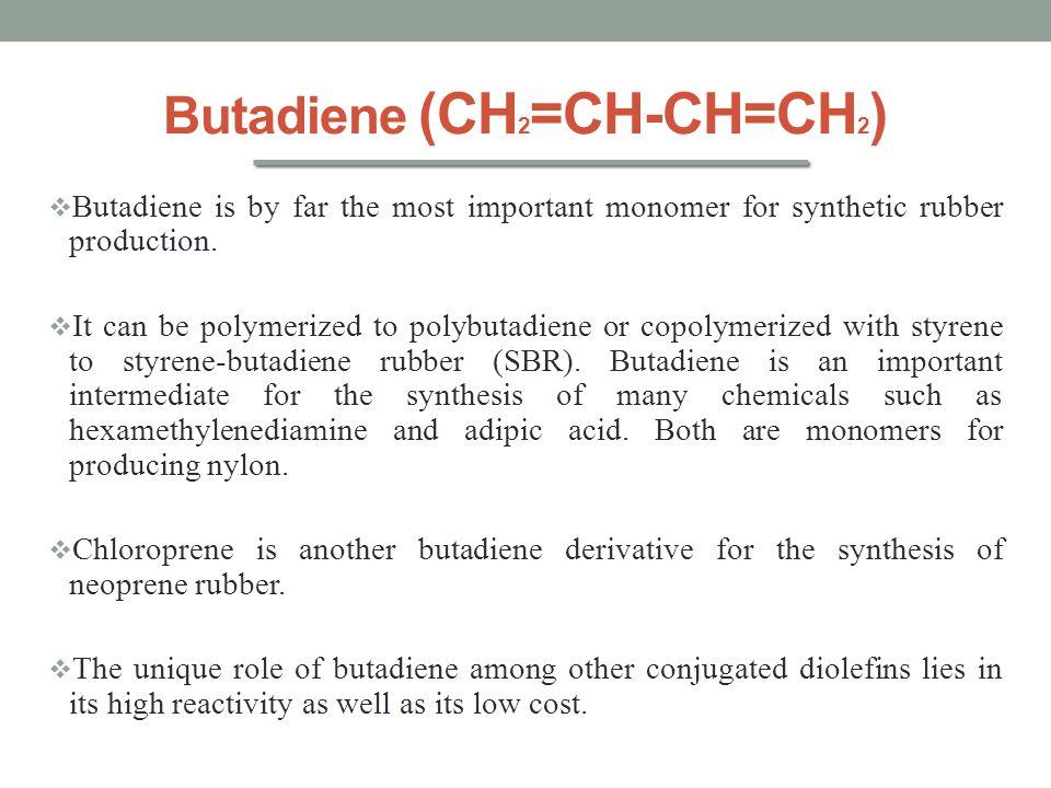Butadiene (CH2=CH-CH=CH2)