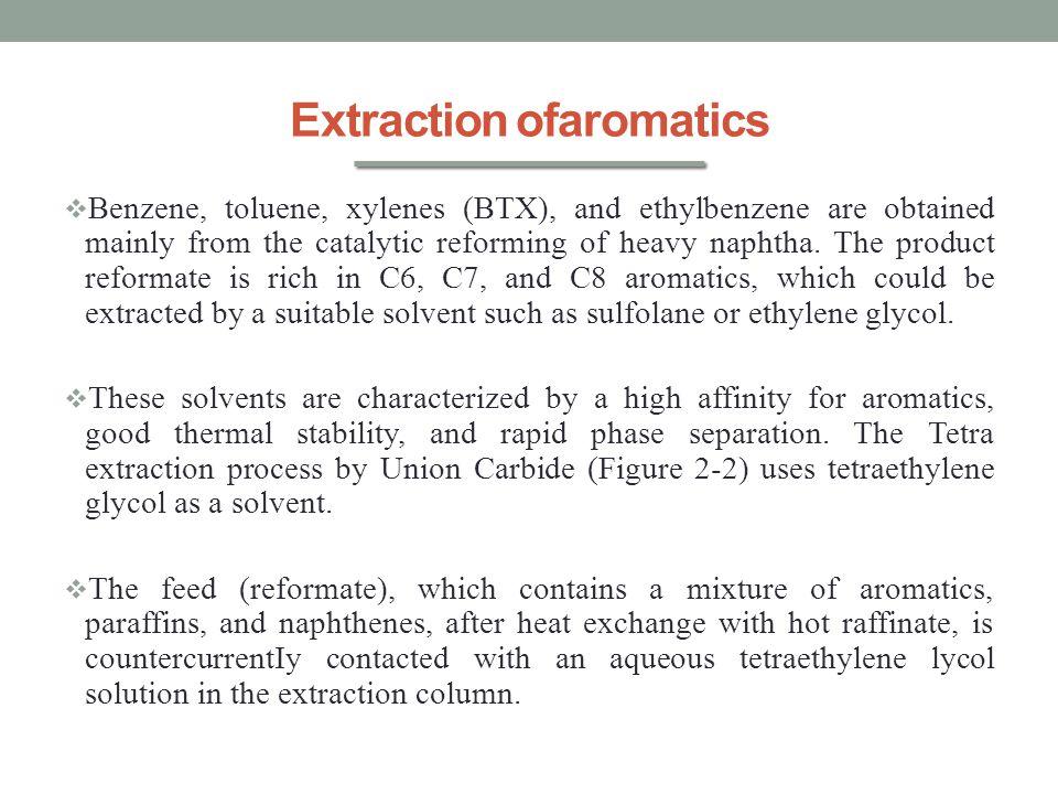 Extraction ofaromatics
