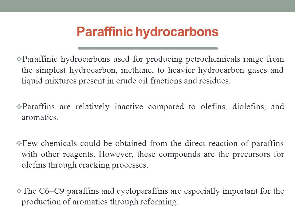 Paraffinic hydrocarbons