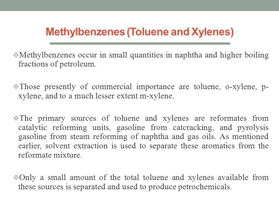 Methylbenzenes (Toluene and Xylenes)