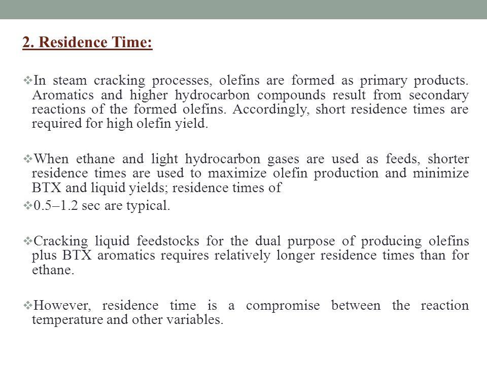2. Residence Time: