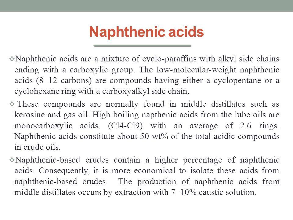 Naphthenic acids