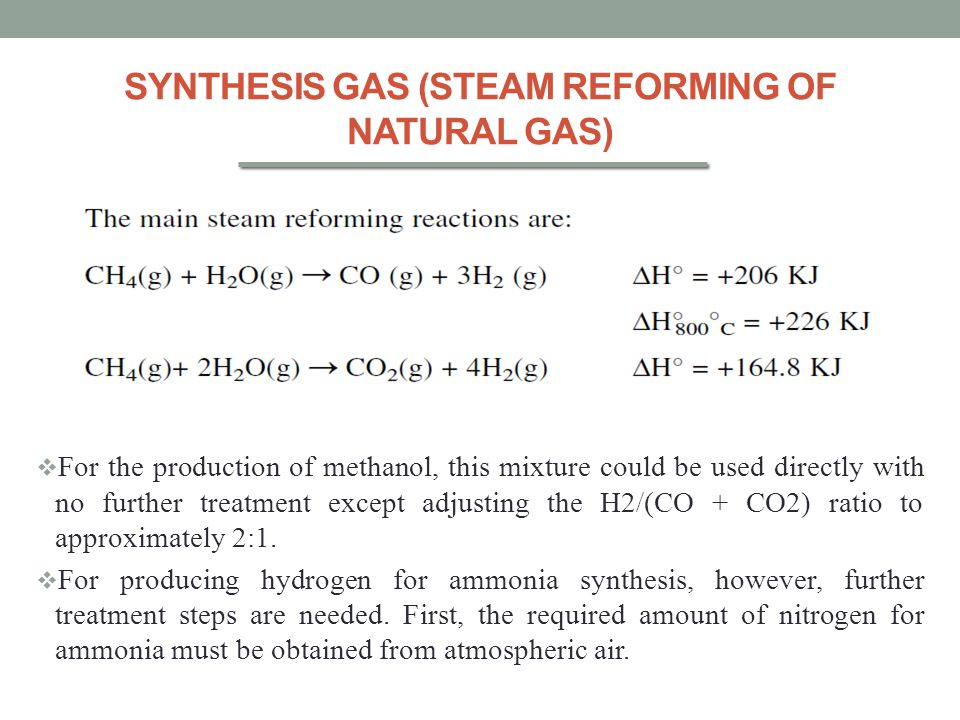 SYNTHESIS GAS (STEAM REFORMING OF NATURAL GAS)
