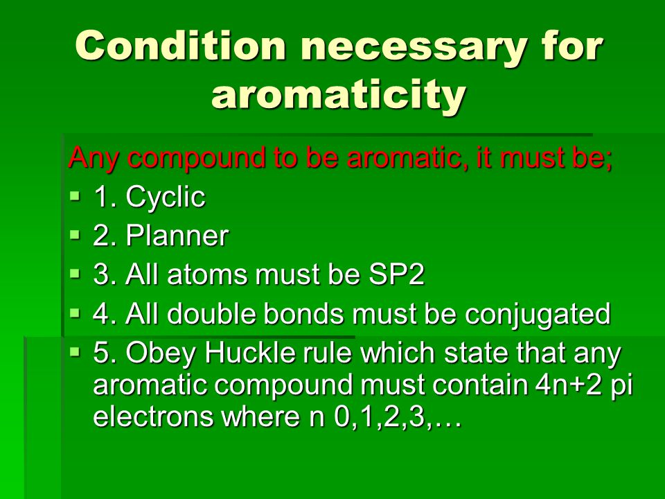 Condition necessary for aromaticity