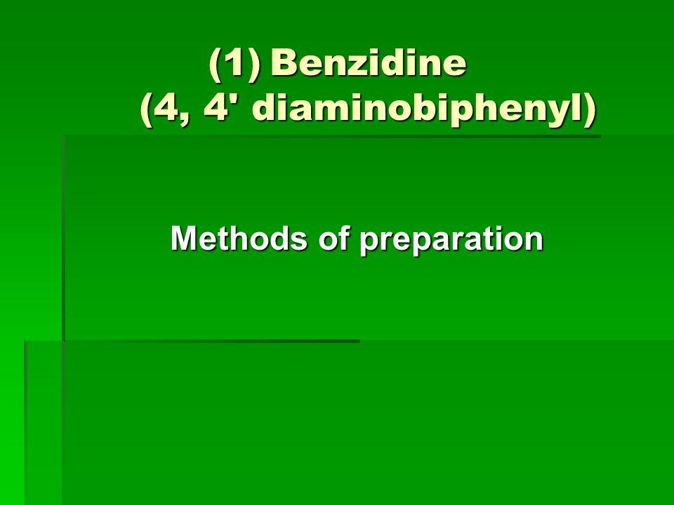 Benzidine (4, 4 diaminobiphenyl)