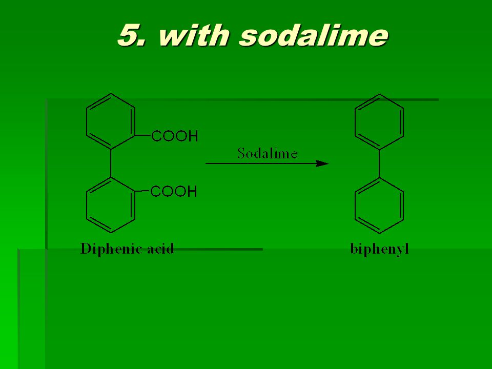 5. with sodalime