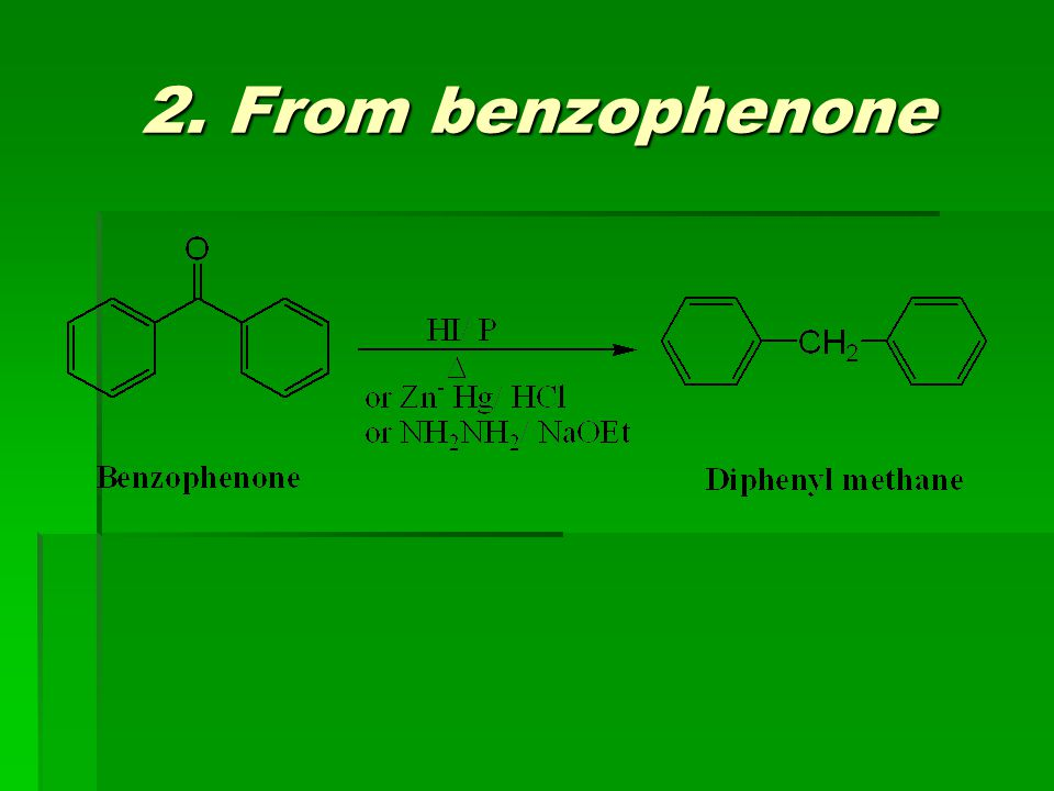 2. From benzophenone