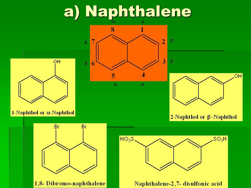 a) Naphthalene