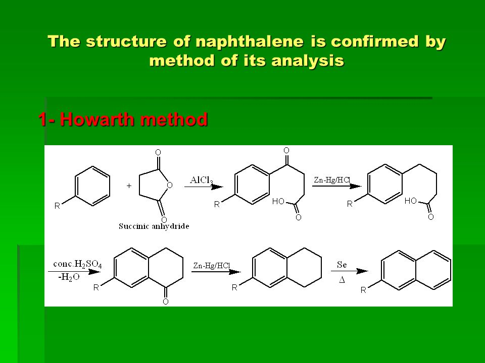 The structure of naphthalene is confirmed by method of its analysis