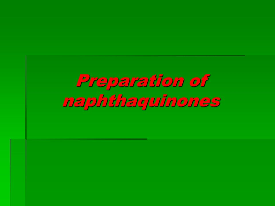 Preparation of naphthaquinones