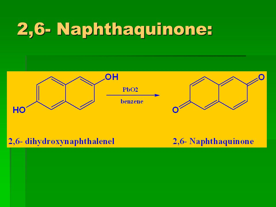 2,6- Naphthaquinone: