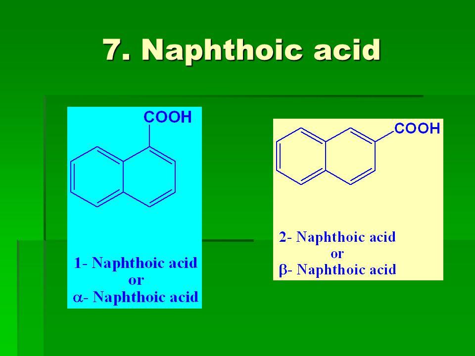 7. Naphthoic acid