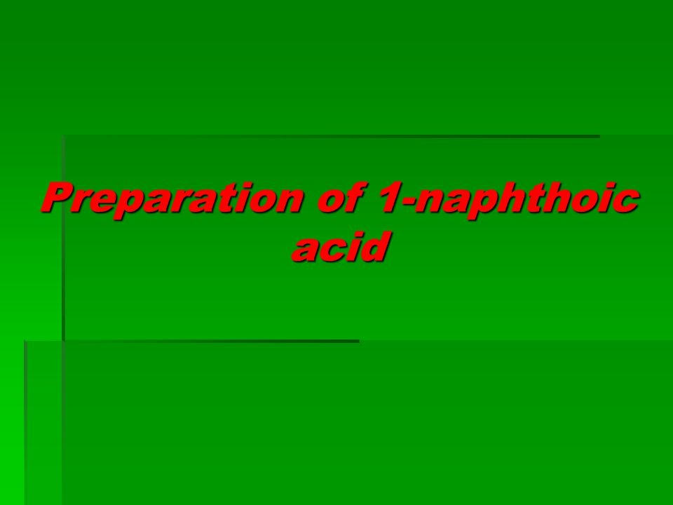 Preparation of 1-naphthoic acid
