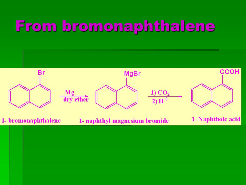 From bromonaphthalene