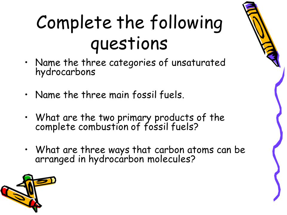 Complete the following questions