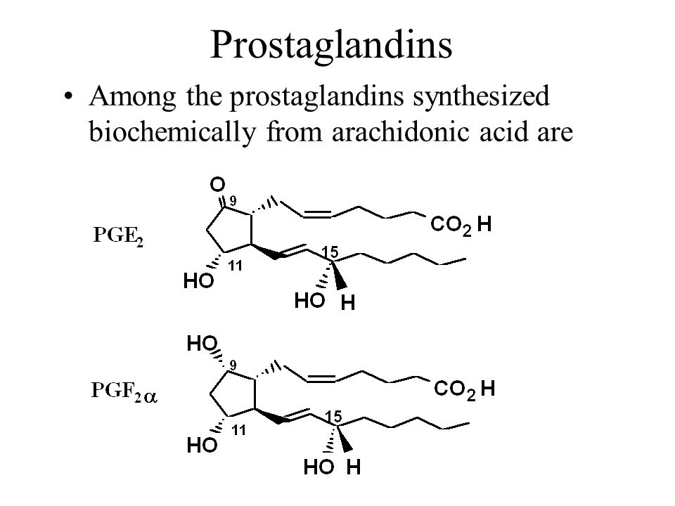 Prostaglandins Among the prostaglandins synthesized biochemically from arachidonic acid are 18 18