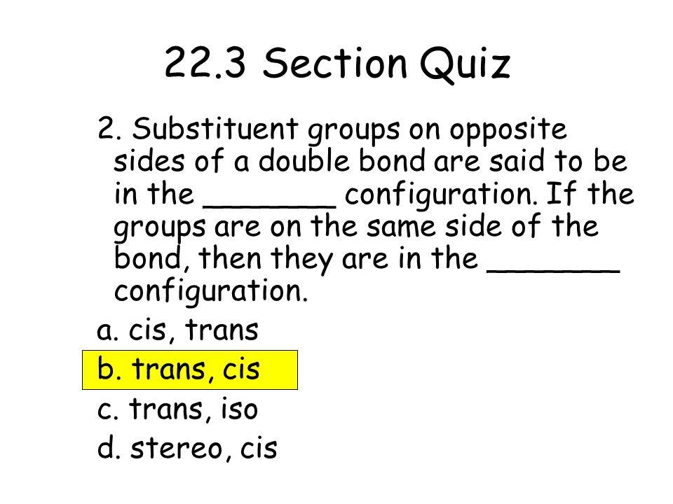 22.3 Section Quiz