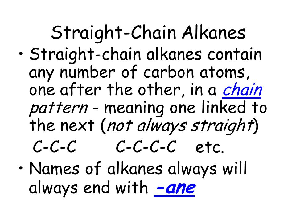Straight-Chain Alkanes
