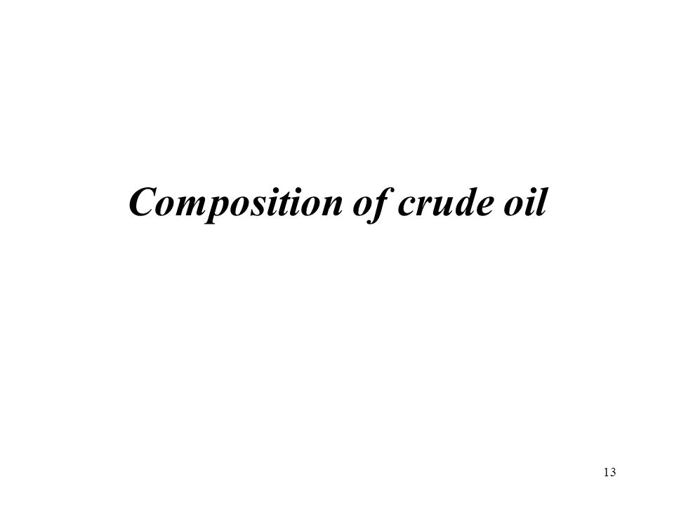Composition of crude oil