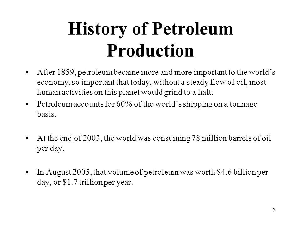 History of Petroleum Production