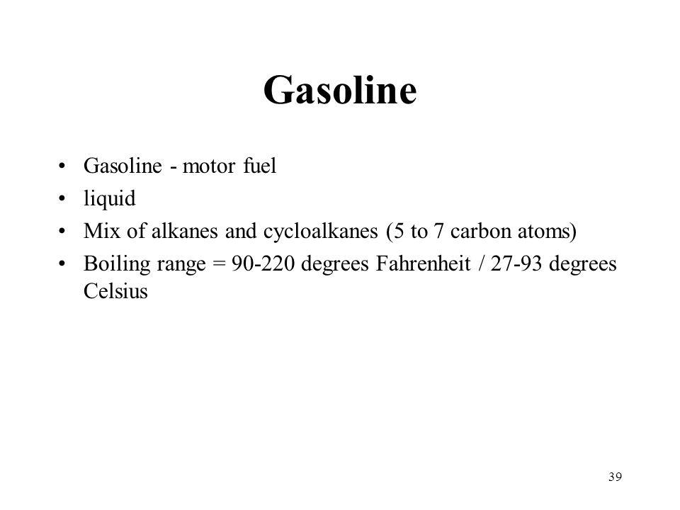 Gasoline Gasoline - motor fuel liquid