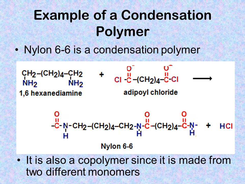 Example of a Condensation Polymer