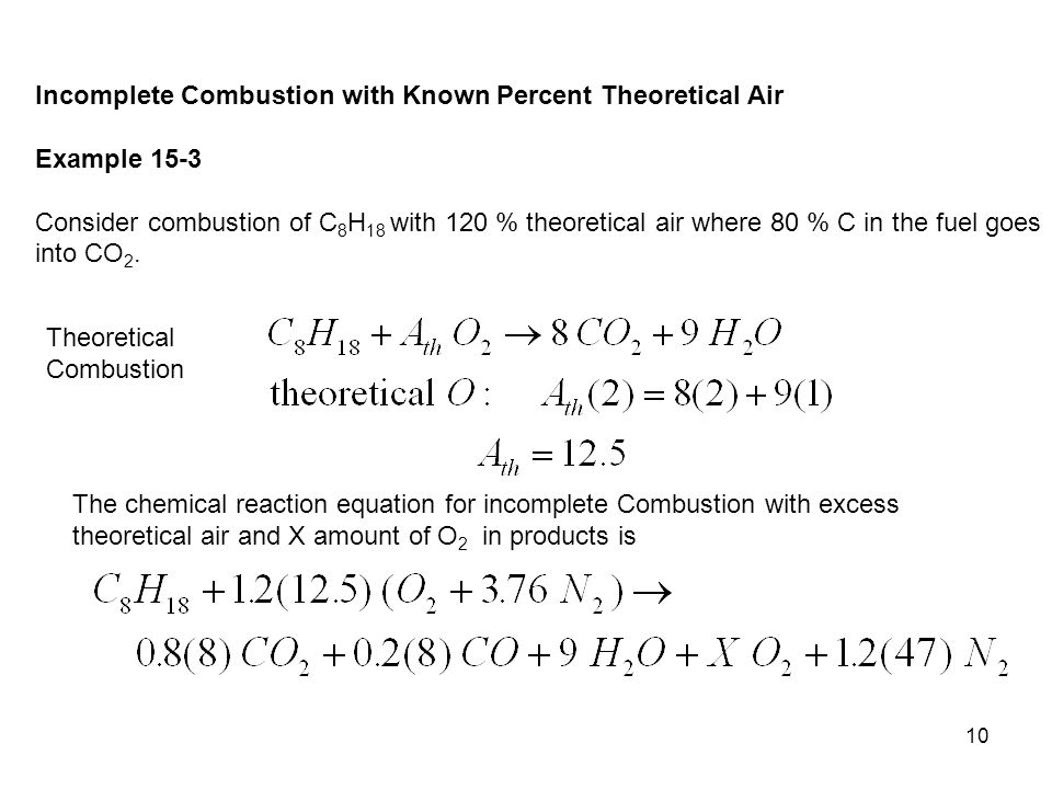 Incomplete Combustion with Known Percent Theoretical Air