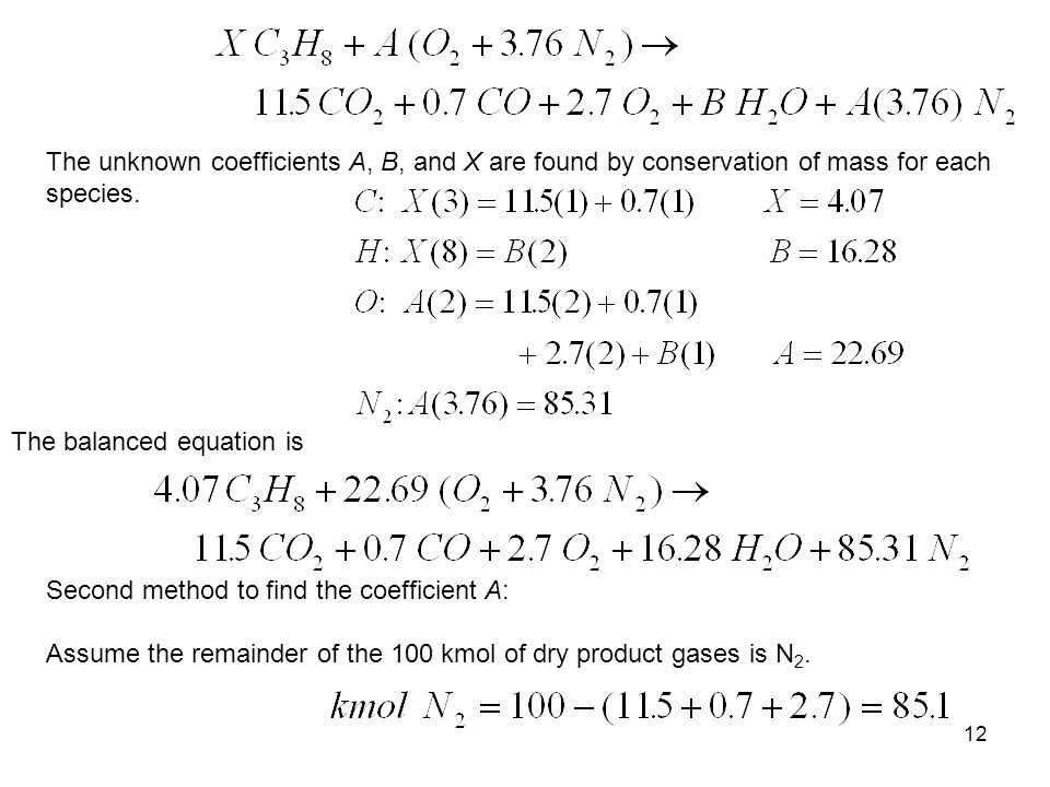 The unknown coefficients A, B, and X are found by conservation of mass for each species.