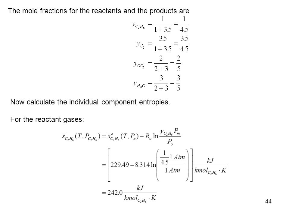 The mole fractions for the reactants and the products are
