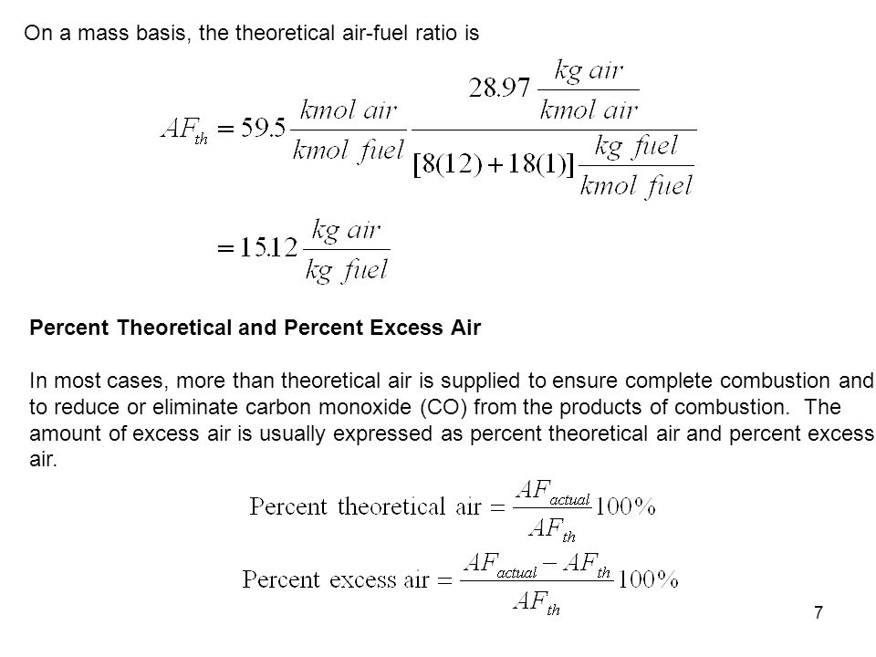 On a mass basis, the theoretical air-fuel ratio is