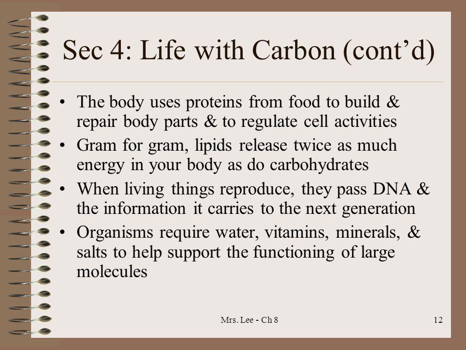 Sec 4: Life with Carbon (cont'd)