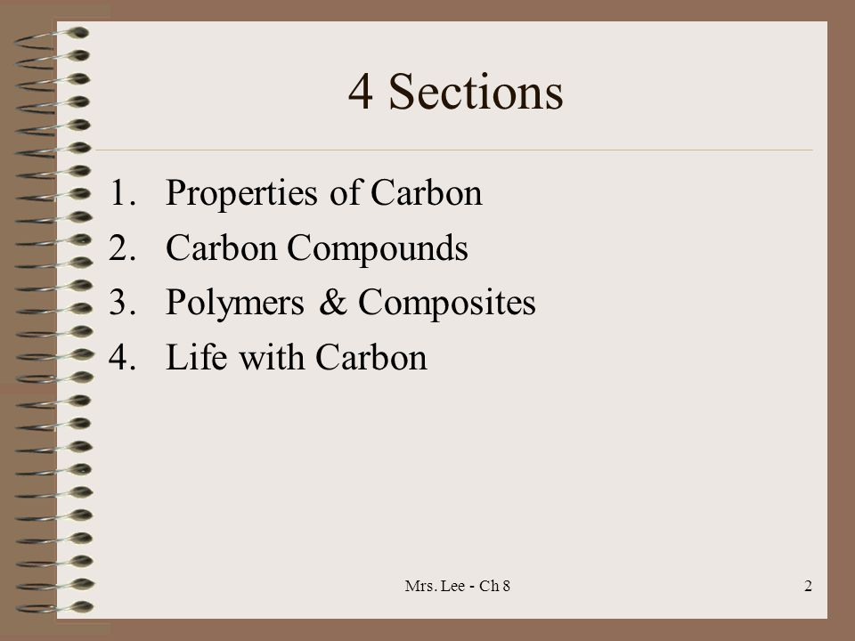 4 Sections Properties of Carbon Carbon Compounds Polymers & Composites