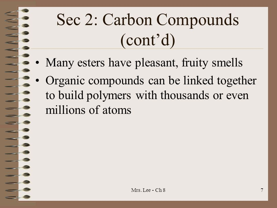Sec 2: Carbon Compounds (cont'd)