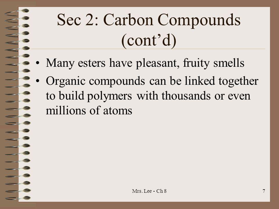 Sec 2: Carbon Compounds (cont'd)