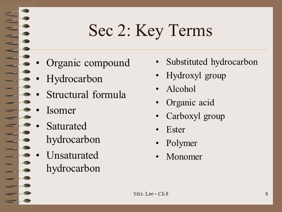 Sec 2: Key Terms Organic compound Hydrocarbon Structural formula