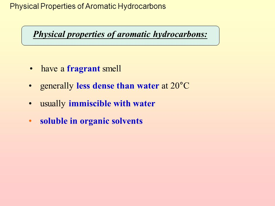 Physical properties of aromatic hydrocarbons:
