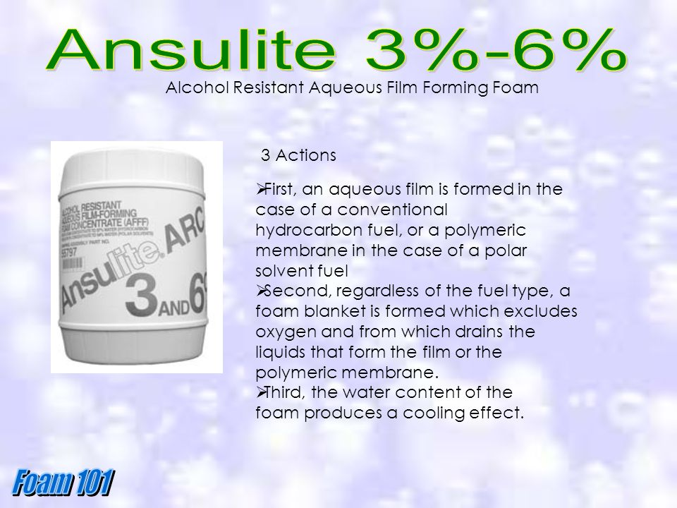 Ansulite 3%-6% Alcohol Resistant Aqueous Film Forming Foam 3 Actions