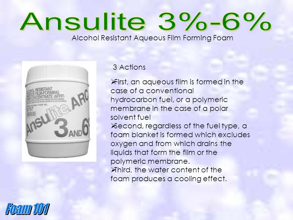 Ansulite 3%-6% Alcohol Resistant Aqueous Film Forming Foam 3 Actions