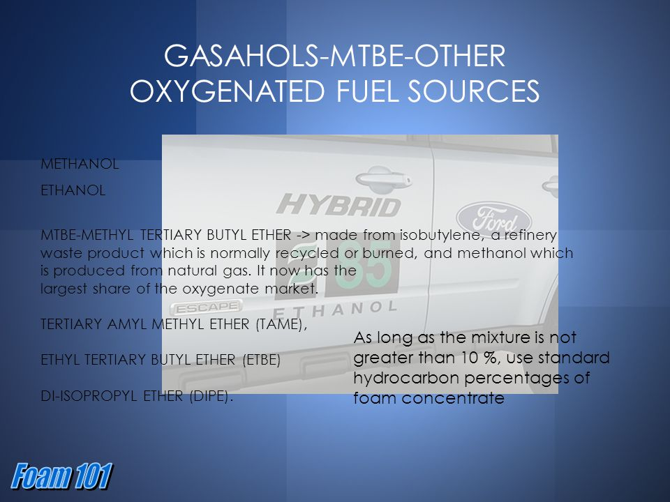 GASAHOLS-MTBE-OTHER OXYGENATED FUEL SOURCES