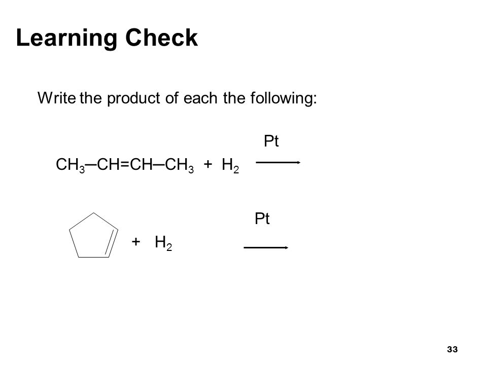 Learning Check Write the product of each the following: Pt