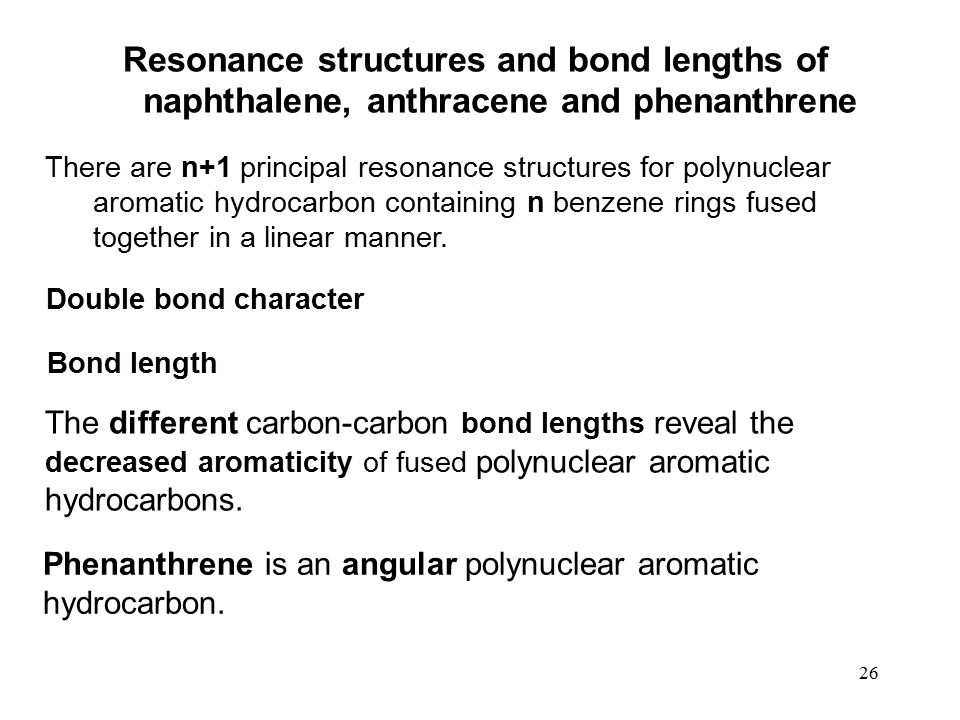 Resonance structures and bond lengths of naphthalene, anthracene and phenanthrene