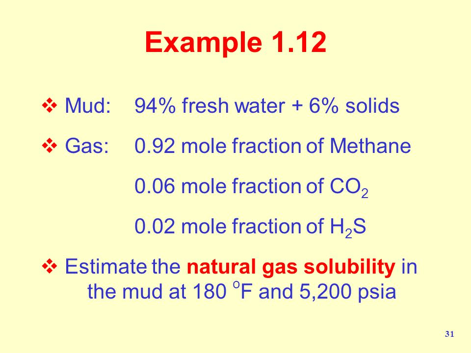 Example 1.12 Mud: 94% fresh water + 6% solids