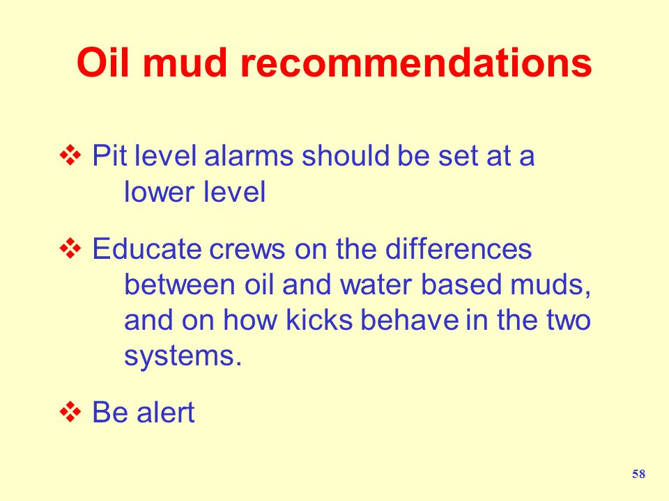 Oil mud recommendations