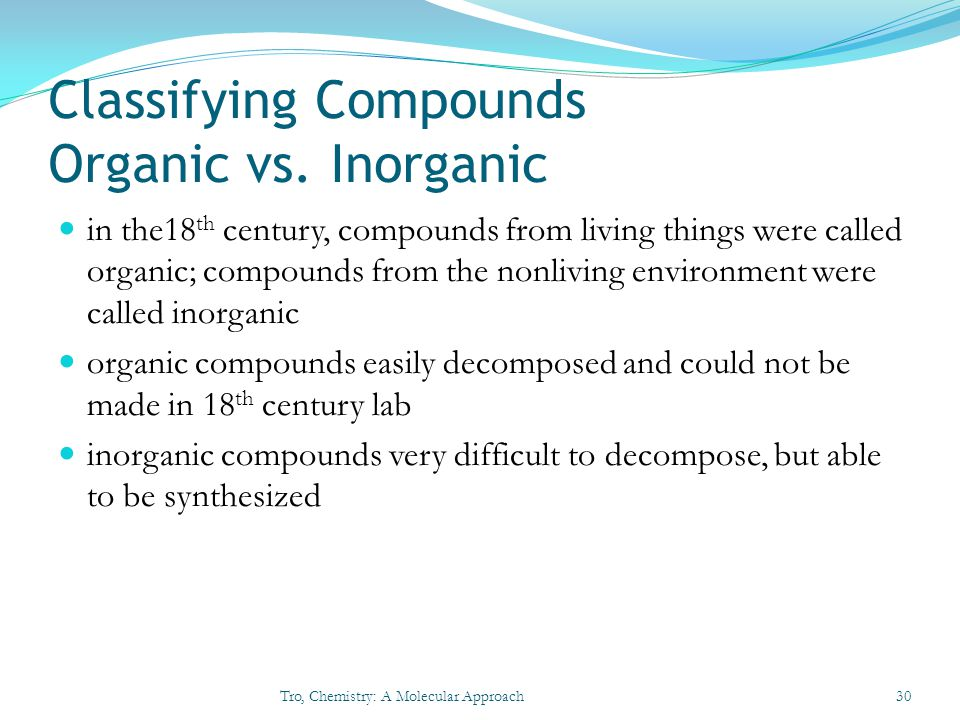Classifying Compounds Organic vs. Inorganic