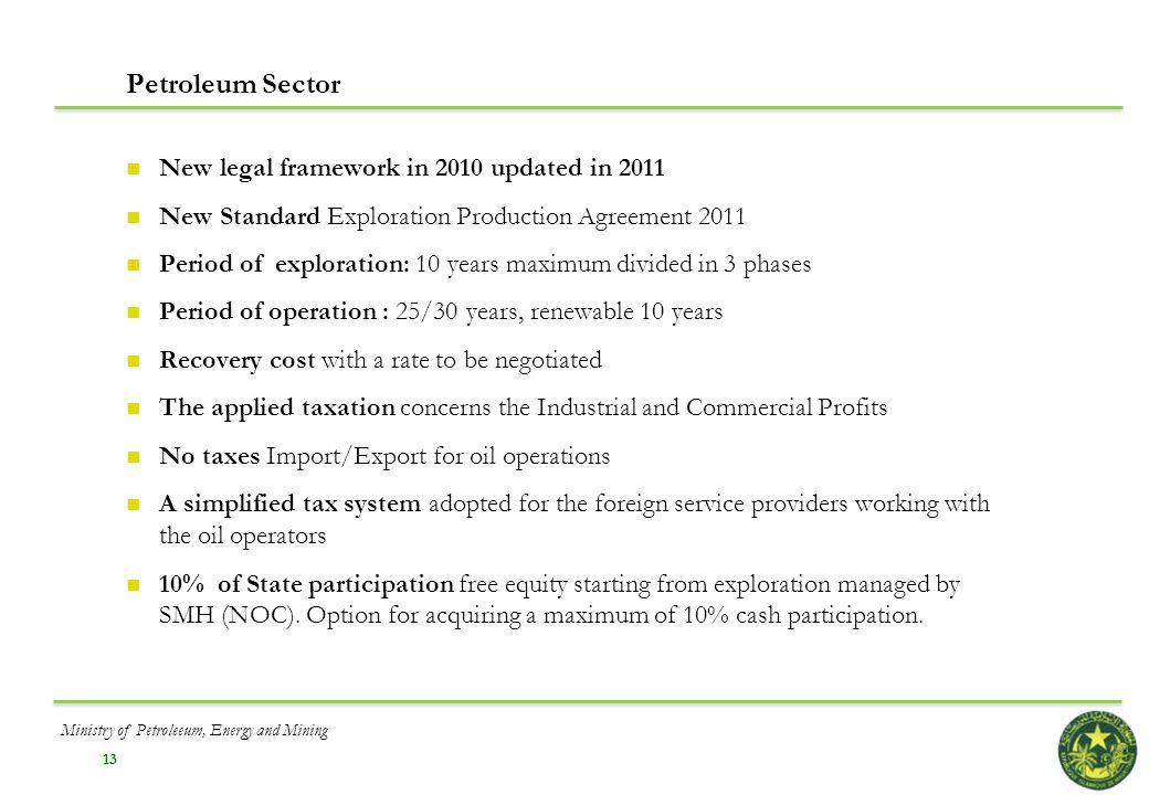 Petroleum Sector New legal framework in 2010 updated in 2011
