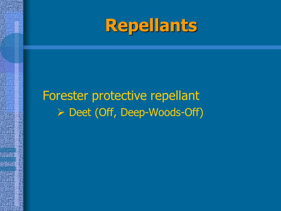 Repellants Forester protective repellant Deet (Off, Deep-Woods-Off)