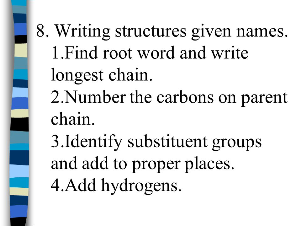 8. Writing structures given names.
